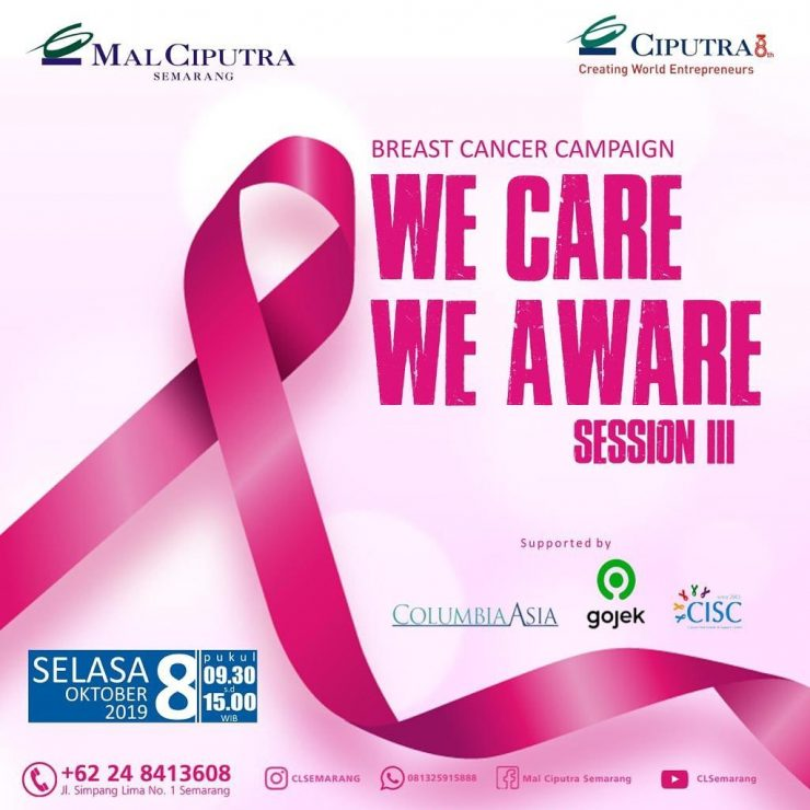 We Care We Aware Session III Mal Ciputra Semarang
