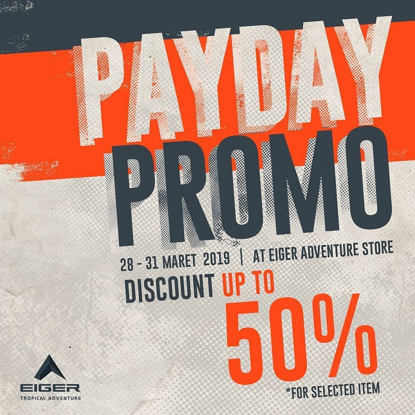 Eiger - Payday Promo Discount up to 50%