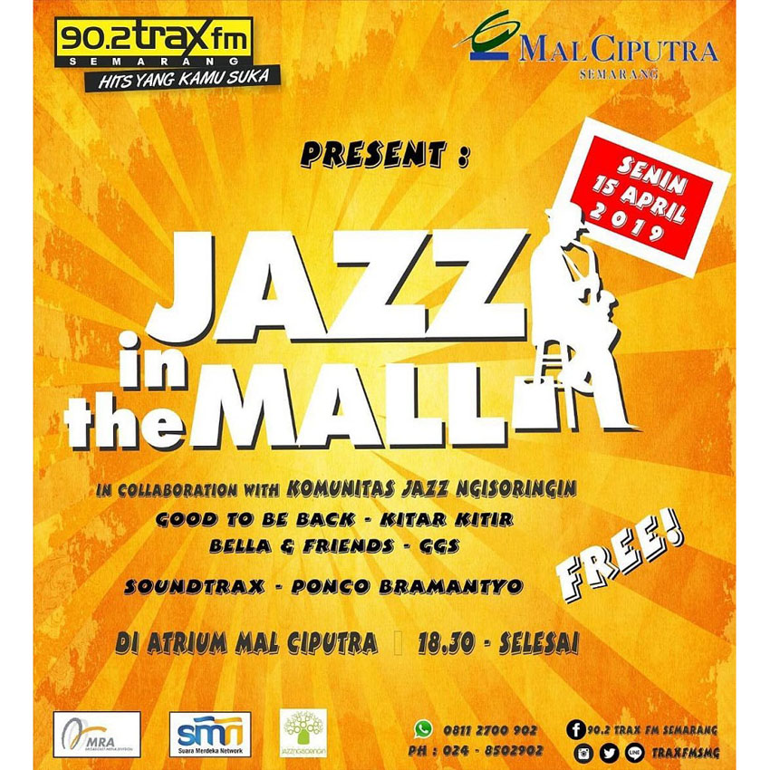 Jazz in The Mall - April 2019 - Mal Ciputra Semarang
