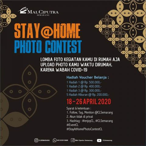 Stay @ Home Photo Contest Mal Ciputra Semarang