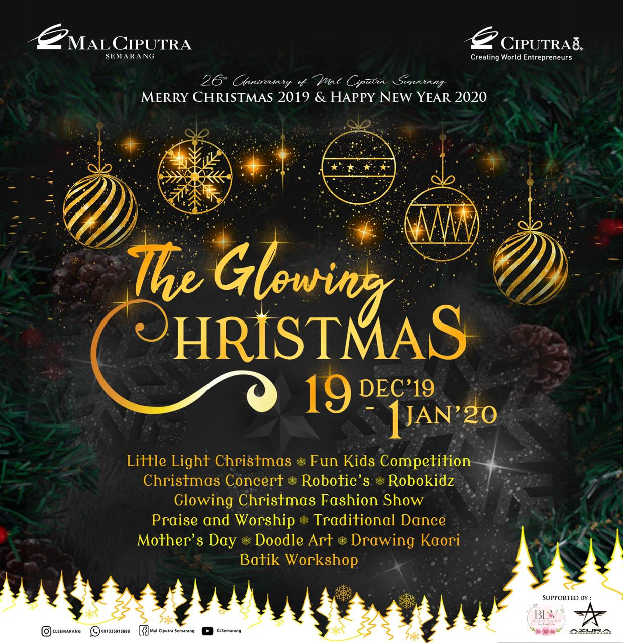 The Glowing Christmas 19 Des 2019 - 1 Jan 2020